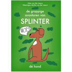 De grappige avonturen van Splinter, dé hond